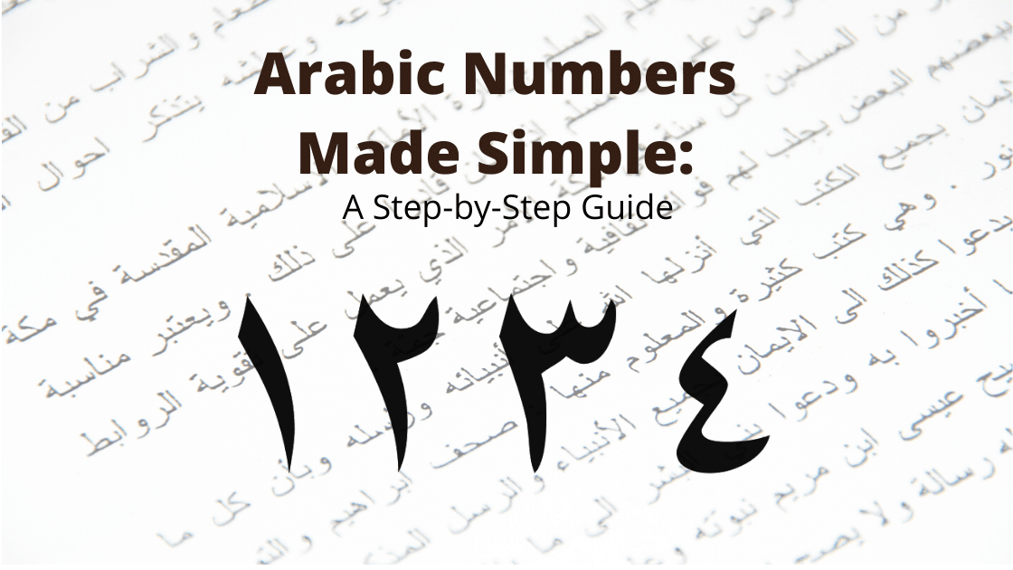 Counting in Arabic Made Simple: A Step-by-Step Guide | Arabic Numbers