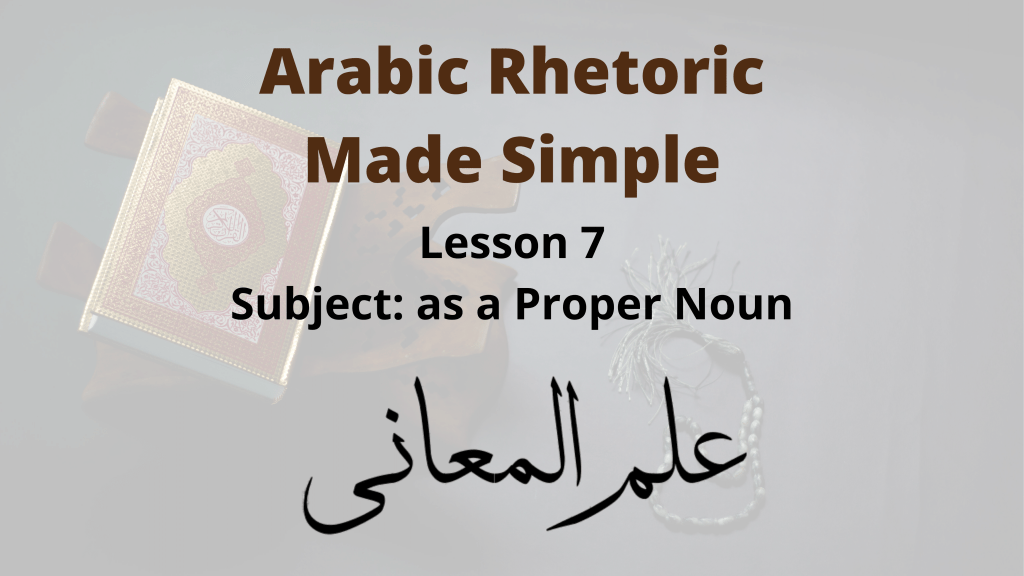 Expressing the subject as a proper noun in Arabic