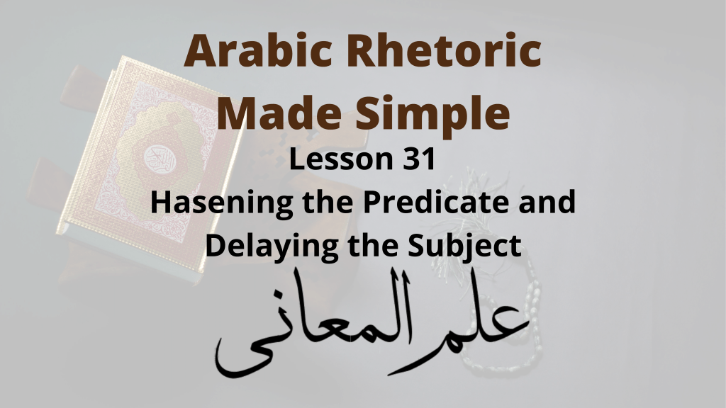 Hastening the Predicate and Delaying the Subject